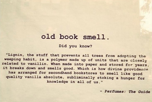 old book smell lignin quote